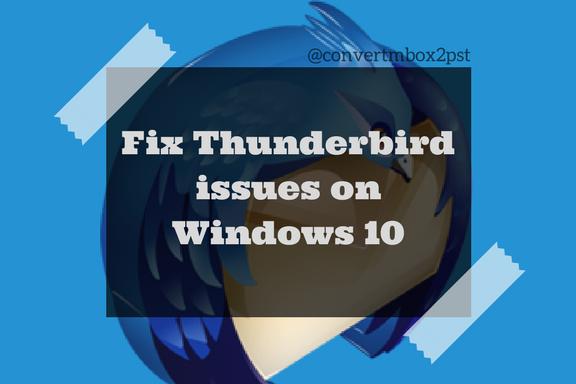Fix Thunderbird issues on Windows 10